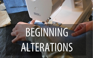 Beginning Alterations